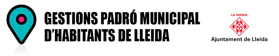 Gestions Padró municipal d'habitants de Lleida – La Paeria – Ajuntament de Lleida